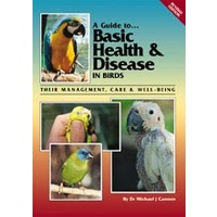 Basic Health & Disease in Birds (Revised Edition)